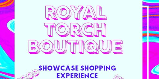 ROYAL TORCH BOUTIQUE Shopping Experience