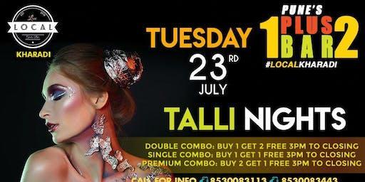 Tuesday Talli Night