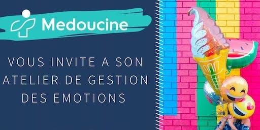 Gestion des émotions / Emotion Management BY MEDOUCINE