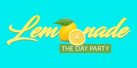 Lemonade The Day Party 2020 tickets