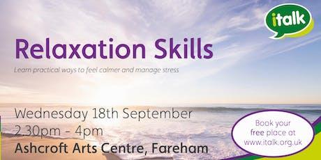 Relaxation Skills - Fareham tickets