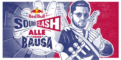 RED BULL SOUNDCLASH - Alle gegen Bausa Tickets