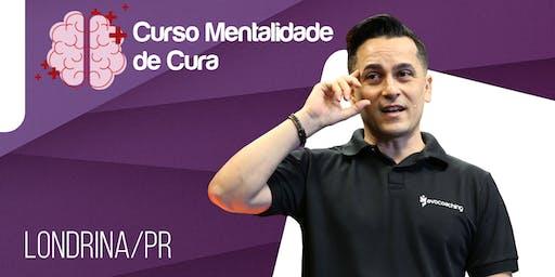 Curso Mentalidade de Cura  - Londrina