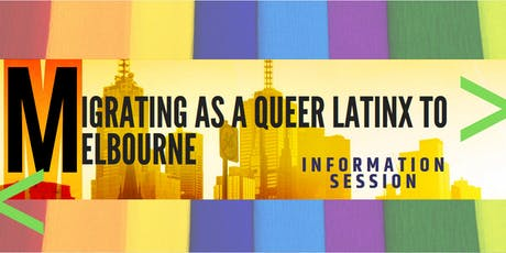 Migrating as Queer Latinx to Melbourne tickets