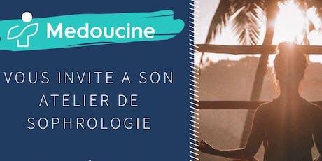 Sophrologie/Sophrology BY MEDOUCINE billets