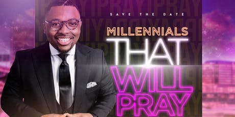 Millennials That WILL Pray tickets