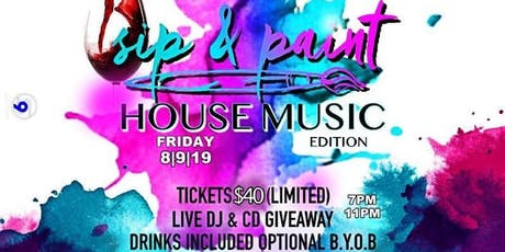 Sip & Paint House Music Edition tickets