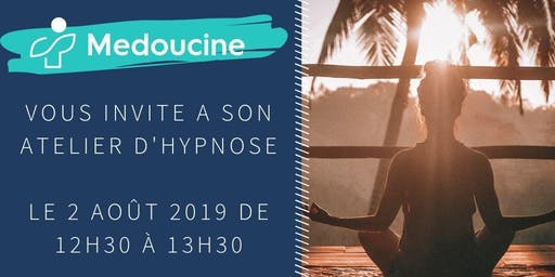 Initiation à l'hypnose BY MEDOUCINE