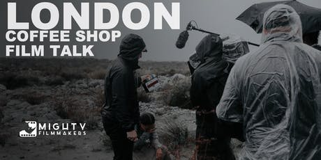 Coffee Shop Film Talk LONDON tickets