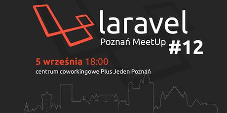 Laravel Poznań Meetup #12 tickets