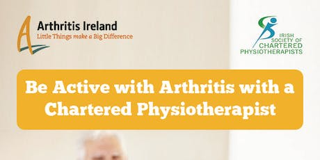 'Be active with arthritis' Physiotherapist led exercise programme Wicklow Town tickets