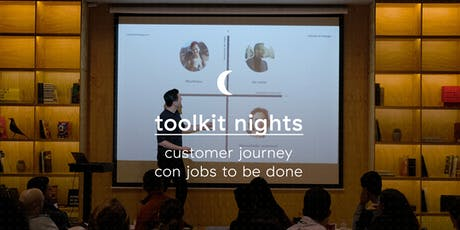 Toolkit Nights: Customer Journey con Jobs to be Done boletos