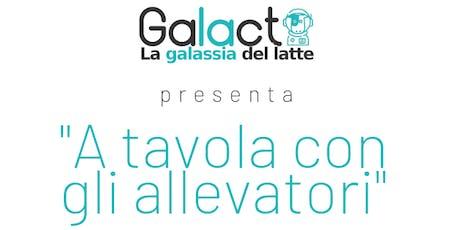 A tavola con gli Allevatori - Presentazione Galact tickets