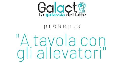 A tavola con gli Allevatori - Presentazione Galact