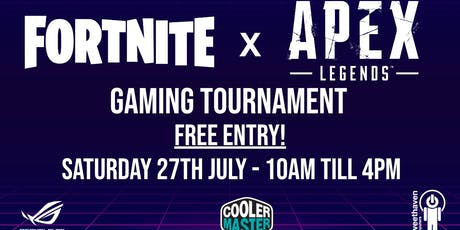 Summer Gaming Event - Fortnite & Apex Legends  tickets