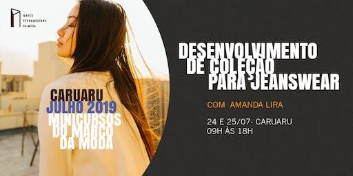 Minicursos do Marco da Moda (JUL. 2019 - CARUARU) - Desenvolvimento de Coleção para Jeanswear
