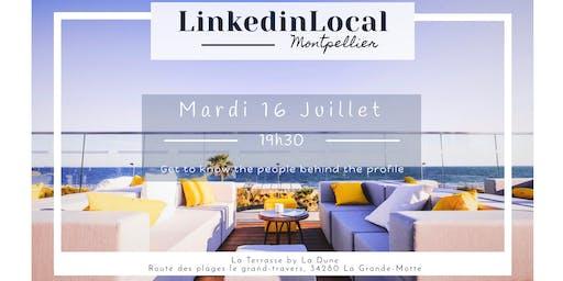 LinkedinLocal Montpellier (Meet-up) - 19ème édition - Juillet