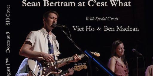 Sean Bertram with special guests Viet Ho & Ben Maclean live at C'est What?!