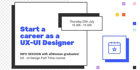 INFORMATIVE SESSION: Get ready to become a UX designer. Push your creative self! entradas