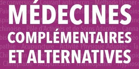 Colloque Médecines Complémentaires et Alternatives  : pour ou contre? billets