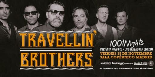 TRAVELLIN´  BROTHERS presentan: 1001 Nights en Madrid