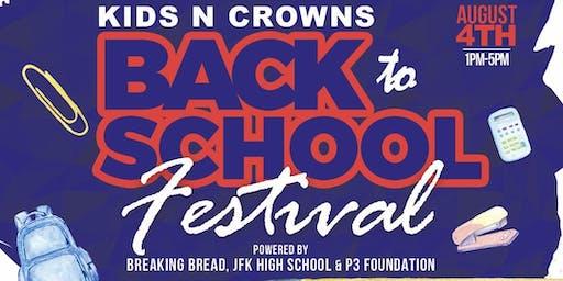 Kids n Crowns Back to School Festival