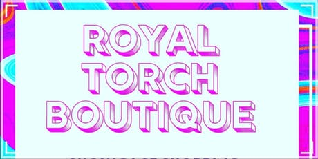 Fashion Party Event Presented By Royal Torch Boutique tickets