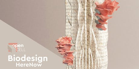 Opening Event: Biodesign Here Now #2 tickets