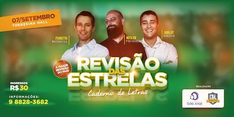 REVISÃO DAS ESTRELAS - CADERNO DE LETRAS ingressos