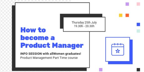 Informative Session: How to shift to a career in Product Management. entradas