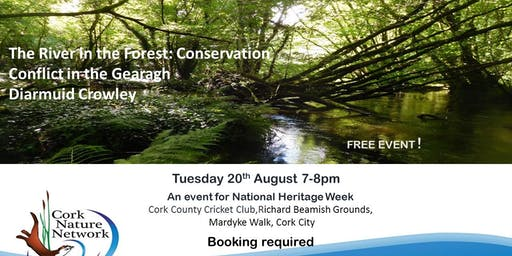 The River in the Forest: Conservation Conflict in the Gearagh