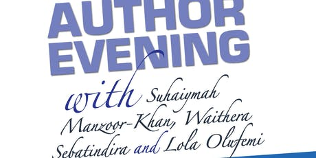 Author evening: Suhaiymah Manzoor-Khan, Waithera Sebatindira & Lola Olufemi tickets