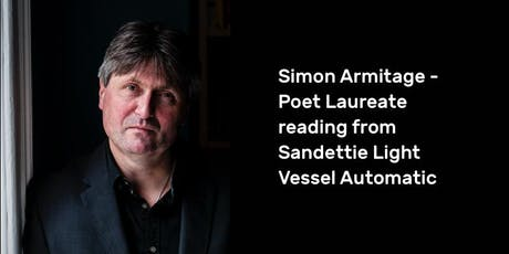 Simon Armitage – Reading from Sandettie Light Vessel Automatic tickets