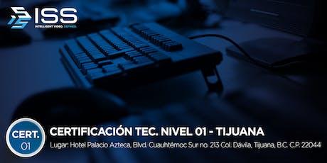 Certificación Técnica ISS Nivel 1 - del 15 al 17 de Octubre 2019 TIJUANA MÉXICO entradas