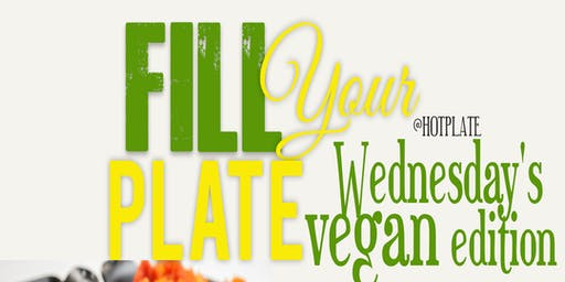 VEGAN Fill your Plate WEDNESDAY