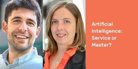 Artificial Intelligence: Service or Master? tickets