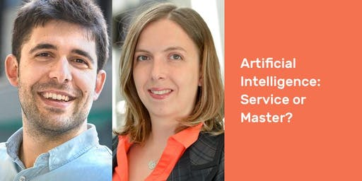 Artificial Intelligence: Service or Master?
