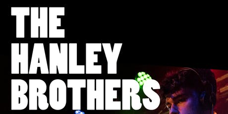 The Hanley Brothers tickets