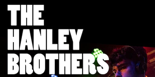 The Hanley Brothers
