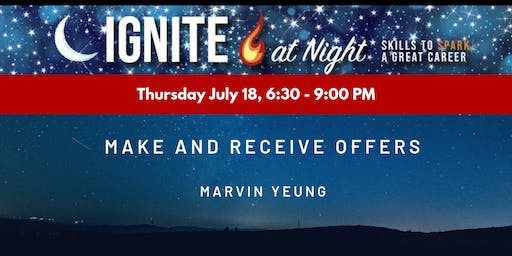 Ignite at Night - Make and Receive Offers with Marvin Yeung