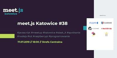 meet.js Katowice #38