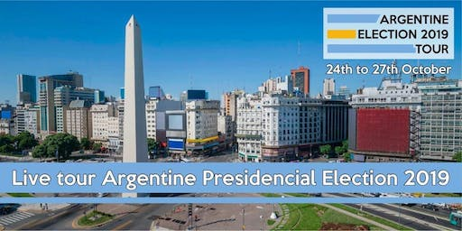 Argentine Election 2019 Tour