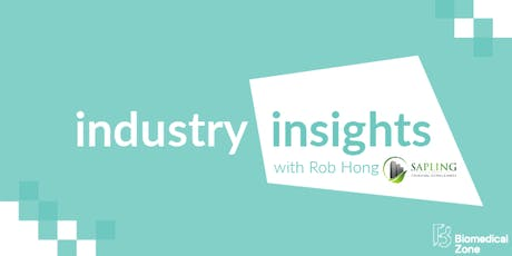 Industry Insights w/ Rob Hong of Sapling Financial tickets