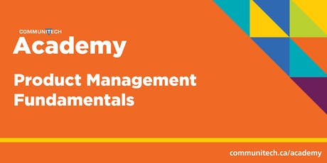 Communitech Academy: Product Management Fundamentals  tickets