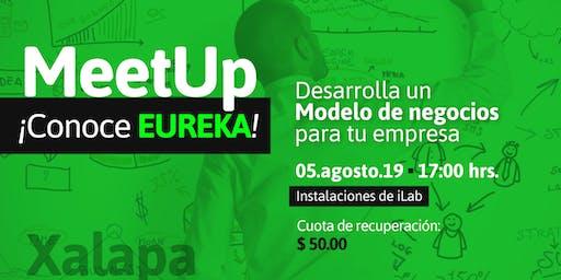 Eureka: ¡Desarrolla un modelo de negocios para tu empresa!