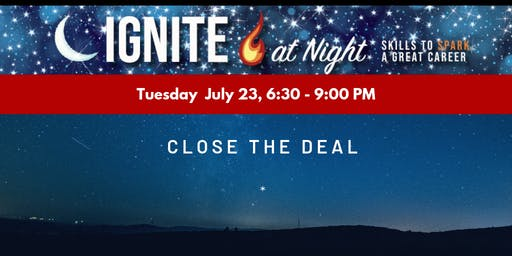 Ignite at Night - Close the Deal