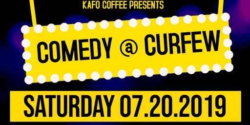 KaFo Coffee Presents: Comedy @ Curfew