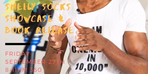 SMELLY SOCKS SHOWCASE & BOOK RELEASE