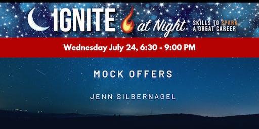 Ignite at Night - Mock Offers with Jenn Silbernagel