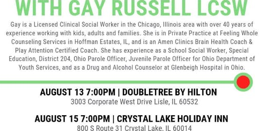 Combating the A's with Nutrition - Gay Russell, LCSW ~ 8/13/2019 (Lisle)